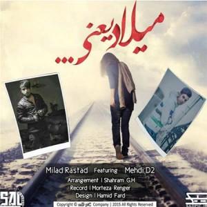 Milad-Rastad-And-Mehdi-D2-Milad-Yani