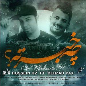 Behzad-Pax-And-Hossein-H2-–-Che-Khabarete