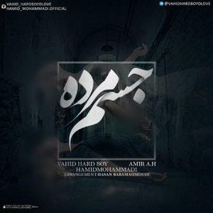 Amir-AH-And-Vahid-Hardboy-A-Jesme-Morde-