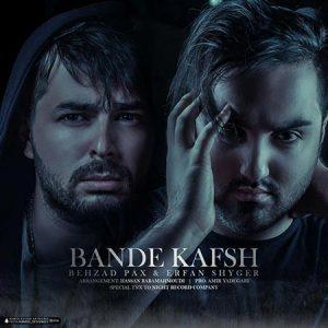 Behzad-Pax-And-Erfan-Shyger-Bande-Kafsh-