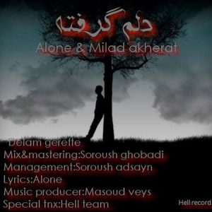 Delam-Gerefte-Alone-And-Milad-Akherat