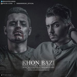 Pouya-U-Star-And-Babak-Mirzaei-Called-Khoon-Bazi